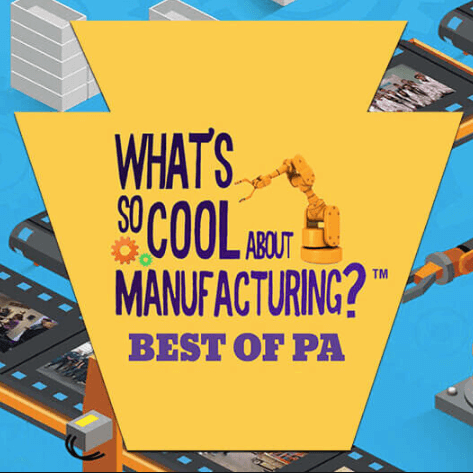 What's so cool about manufacturing? Vote for the best of PA